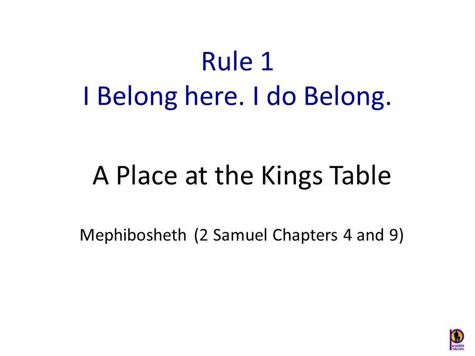 Rule 1 I Belong here. I do Belong.