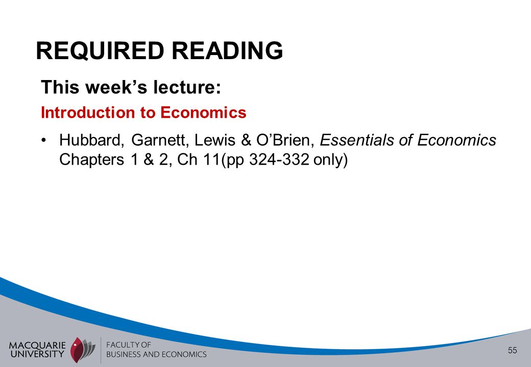 REQUIRED READING This week's lecture: Introduction to Economics