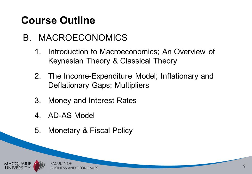Course Outline MACROECONOMICS