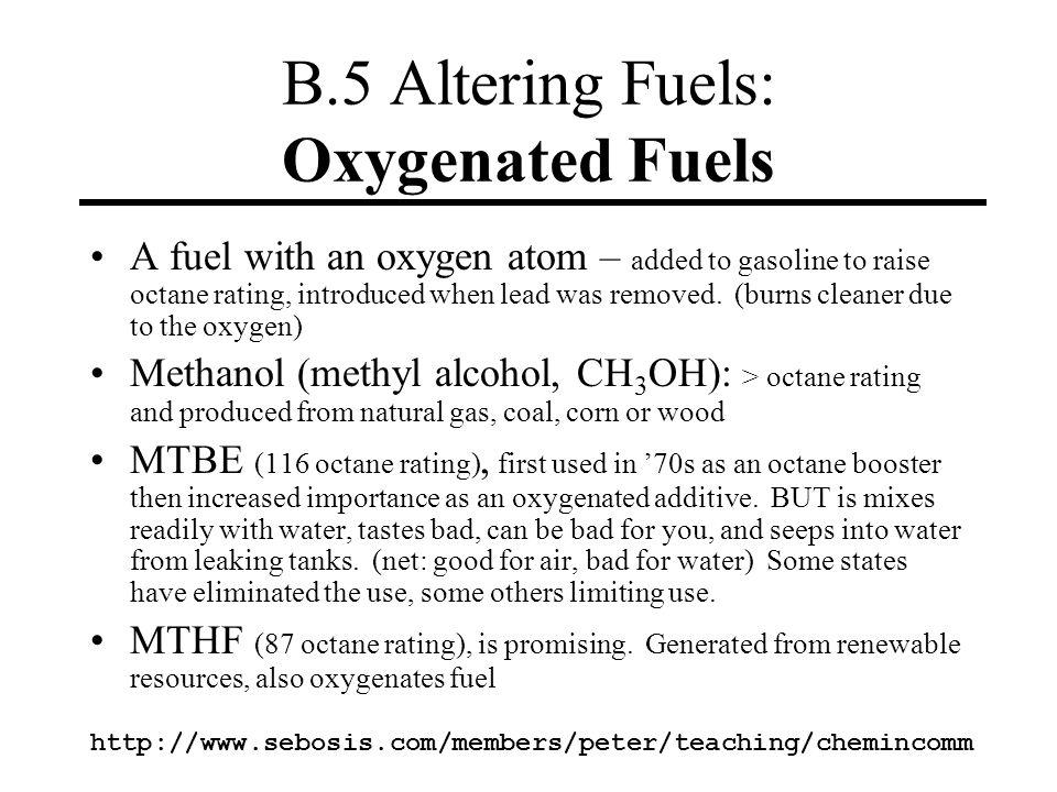 B.5 Altering Fuels: Oxygenated Fuels