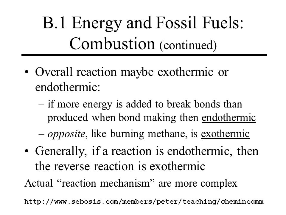 B.1 Energy and Fossil Fuels: Combustion (continued)