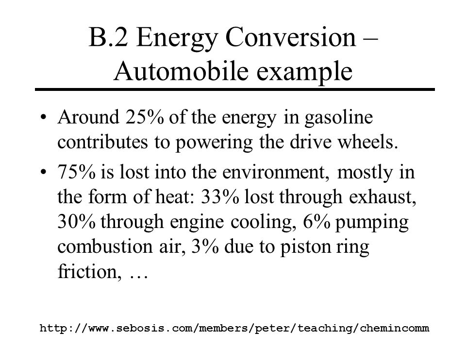 B.2 Energy Conversion – Automobile example