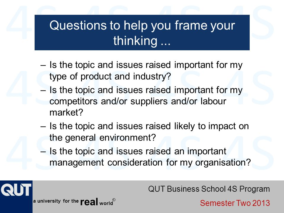 Questions to help you frame your thinking ...