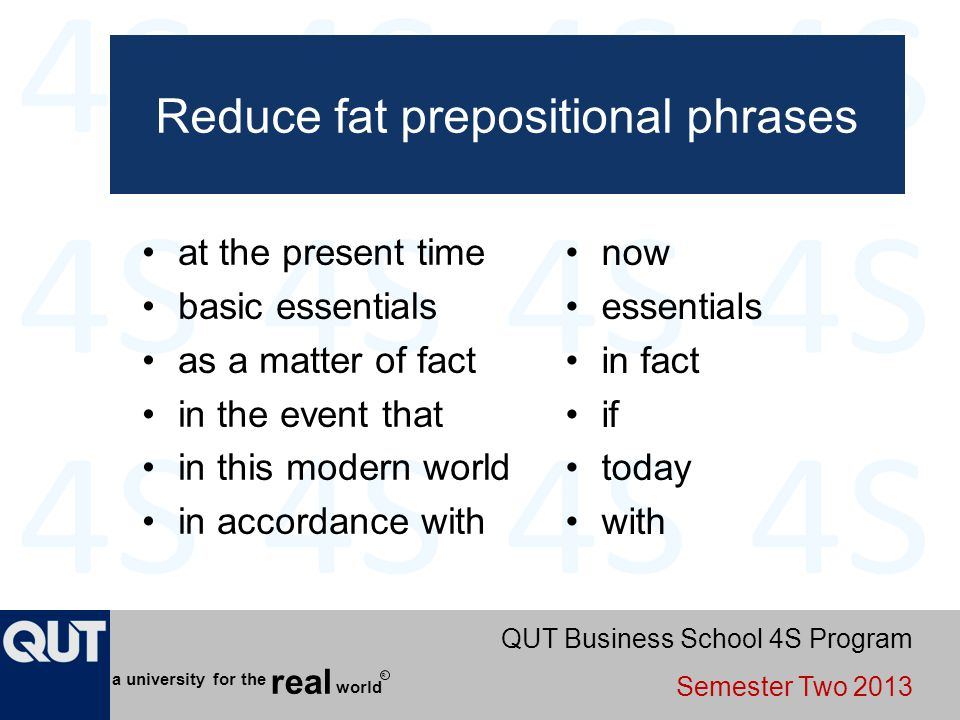 Reduce fat prepositional phrases