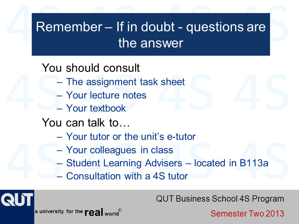 Remember – If in doubt - questions are the answer