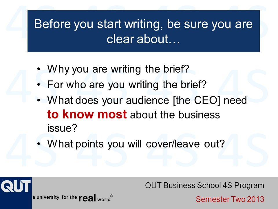 Before you start writing, be sure you are clear about…