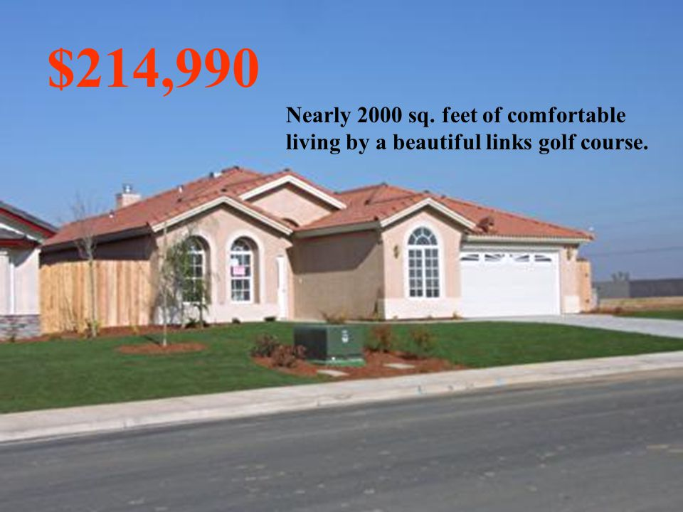 $214,990 Nearly 2000 sq. feet of comfortable living by a beautiful links golf course.