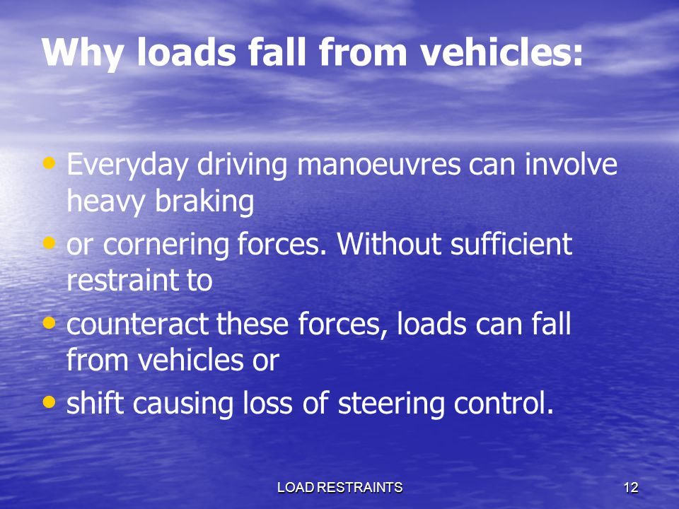 Why loads fall from vehicles: