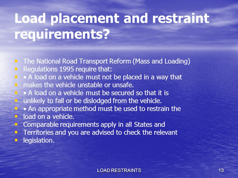 Load placement and restraint requirements