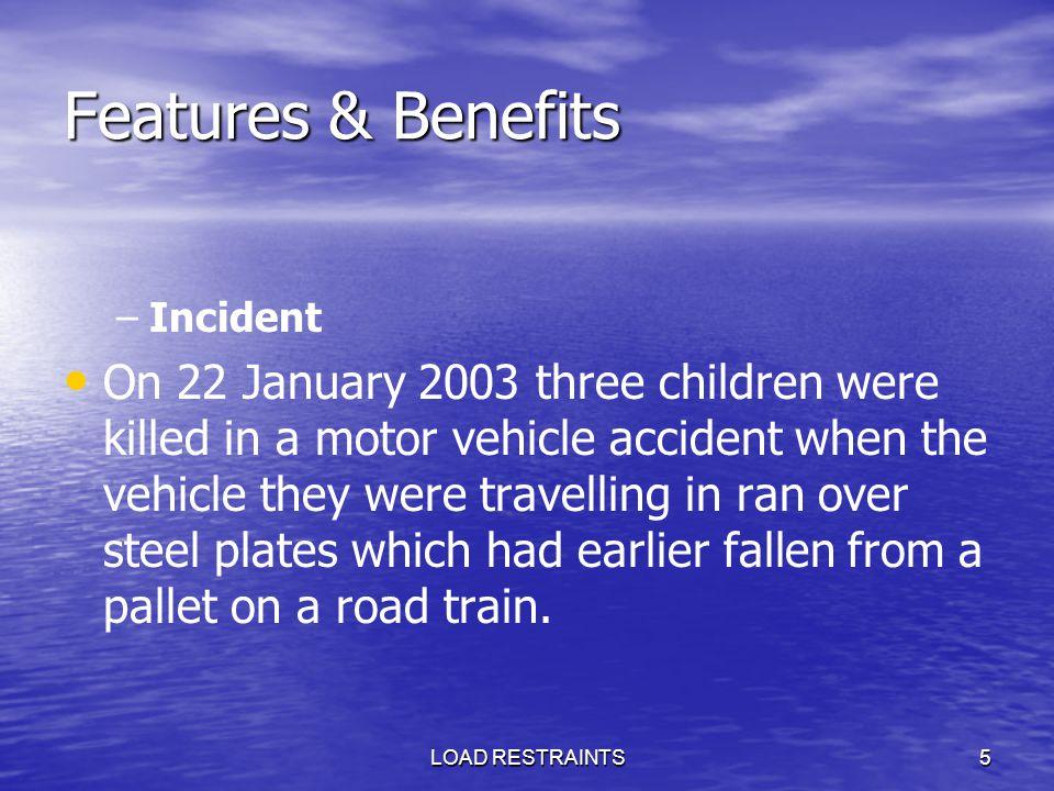Features & Benefits Incident.