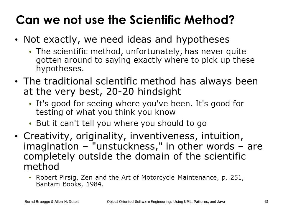 Can we not use the Scientific Method