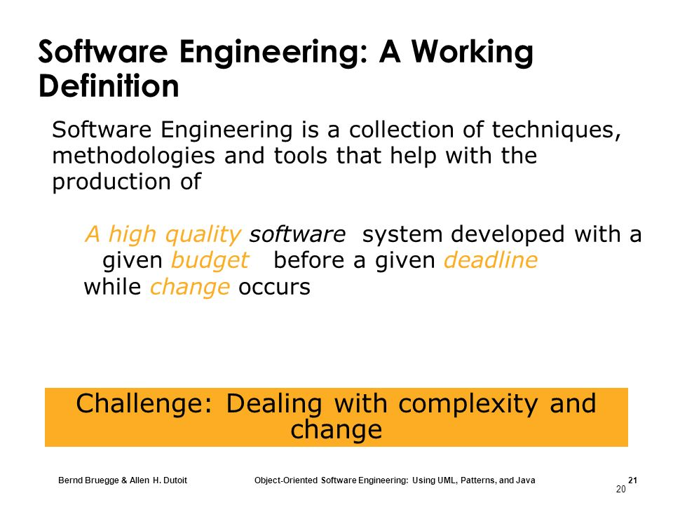 Software Engineering: A Working Definition