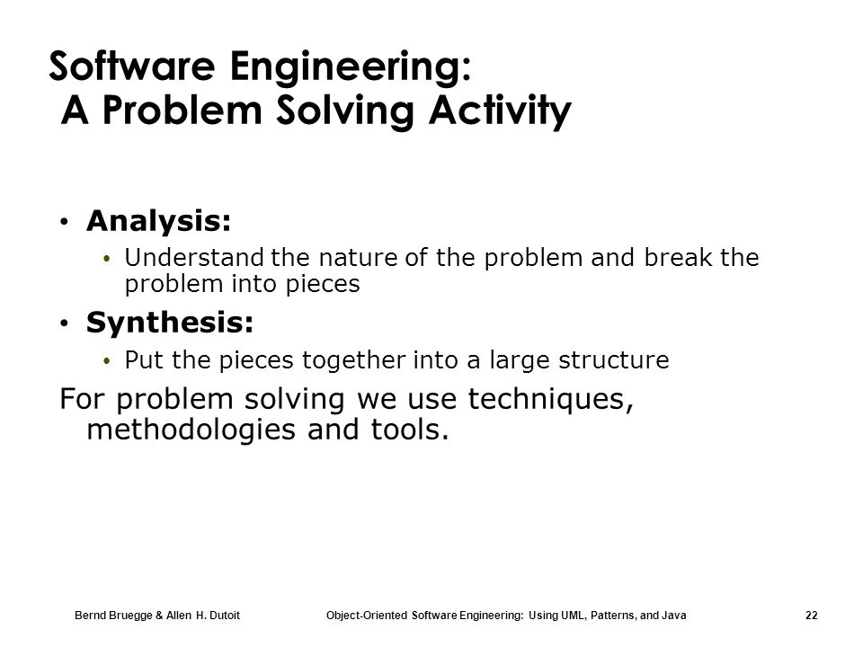 Software Engineering: A Problem Solving Activity