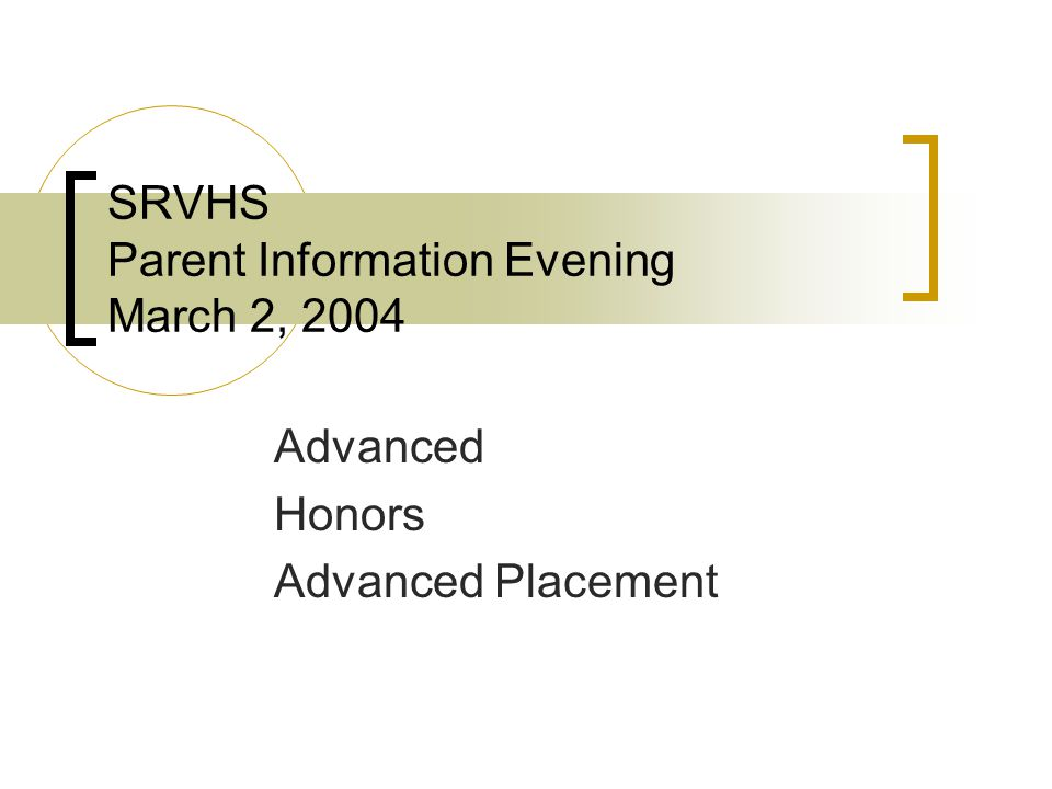 SRVHS Parent Information Evening March 2, 2004
