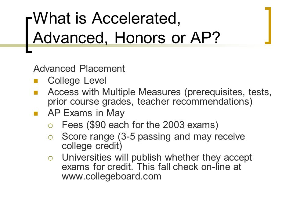 What is Accelerated, Advanced, Honors or AP