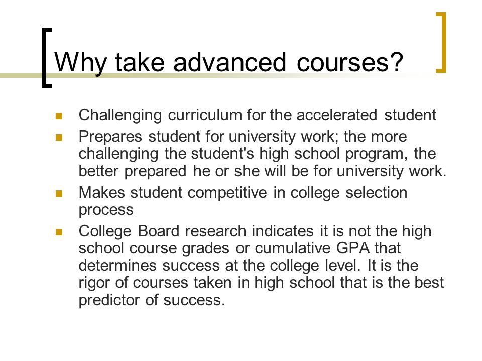 Why take advanced courses
