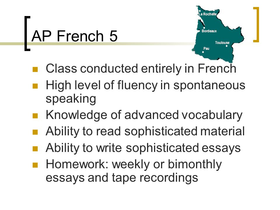 AP French 5 Class conducted entirely in French
