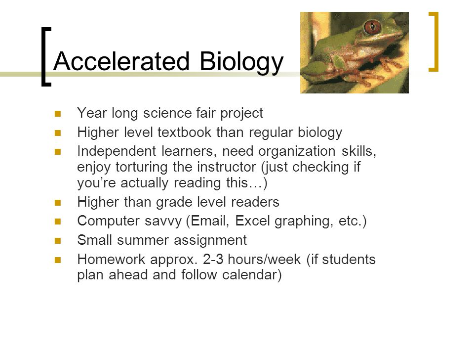 Accelerated Biology Year long science fair project
