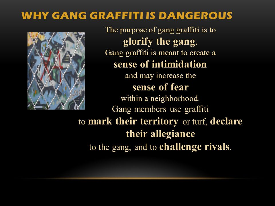 Why Gang Graffiti is Dangerous
