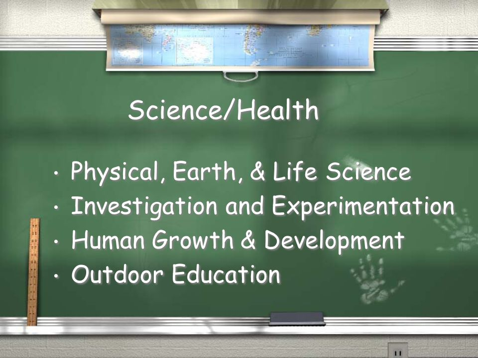 Science/Health Physical, Earth, & Life Science
