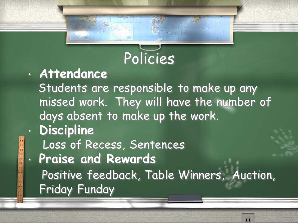 Policies Attendance Discipline Praise and Rewards