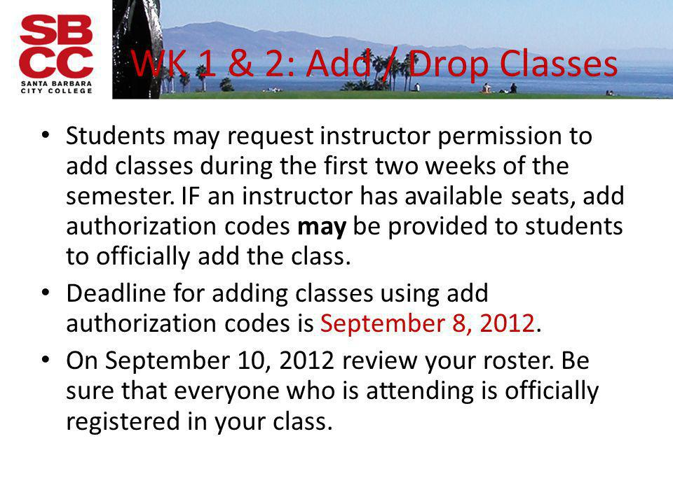WK 1 & 2: Add / Drop Classes