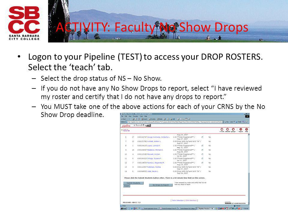 ACTIVITY: Faculty No Show Drops