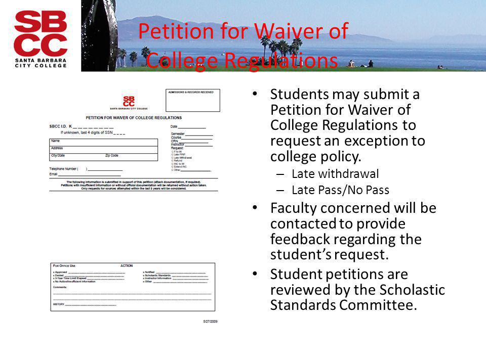 Petition for Waiver of College Regulations