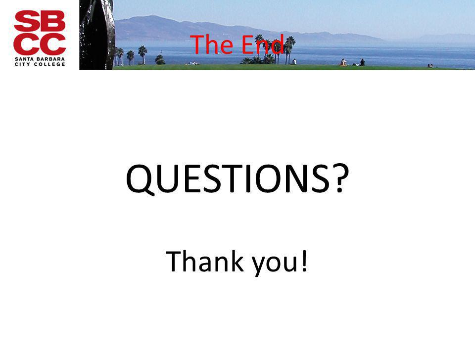 The End QUESTIONS Thank you!