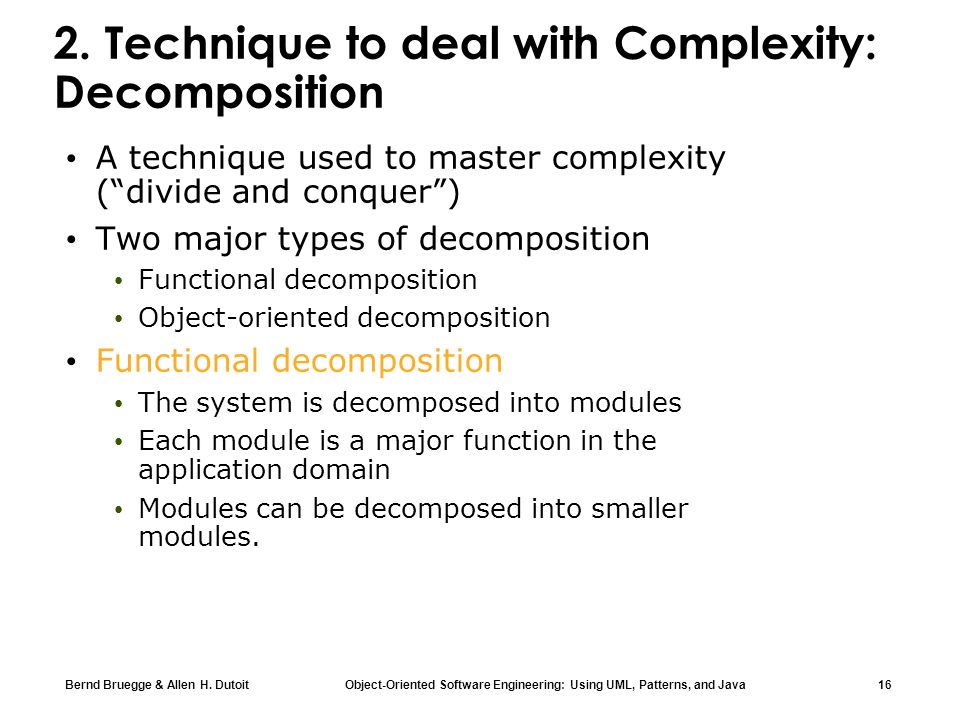 2. Technique to deal with Complexity: Decomposition