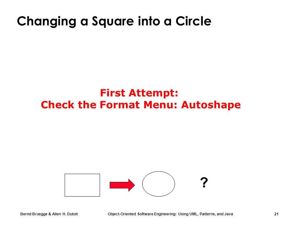 Changing a Square into a Circle