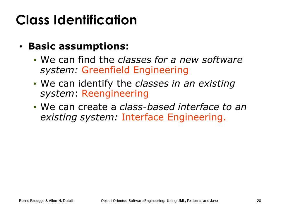 Class Identification Basic assumptions: