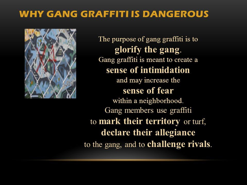 Why Gang Graffiti is Dangerous