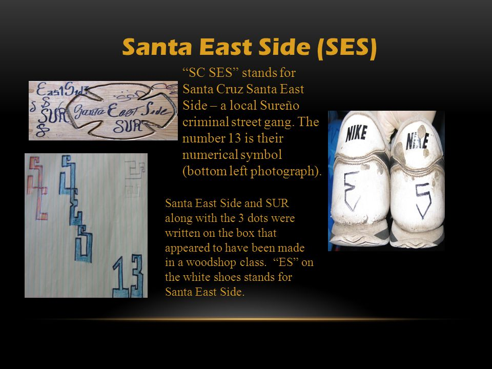 Santa East Side (SES)