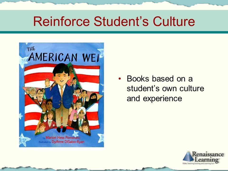 Reinforce Student's Culture