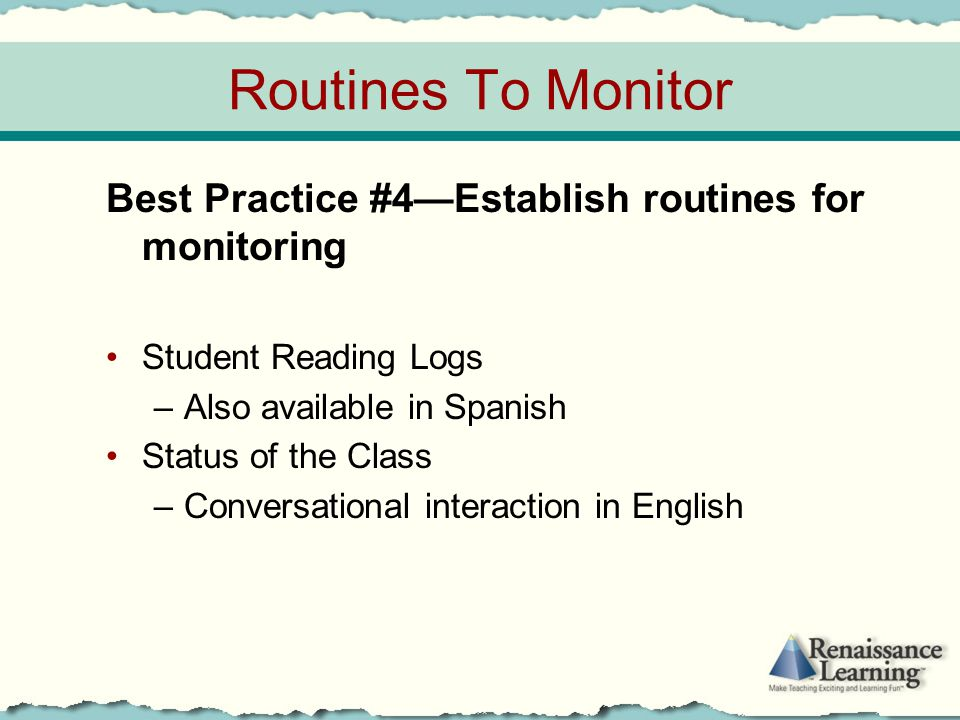 Routines To Monitor Best Practice #4—Establish routines for monitoring