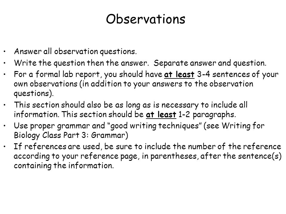 Observations Answer all observation questions.