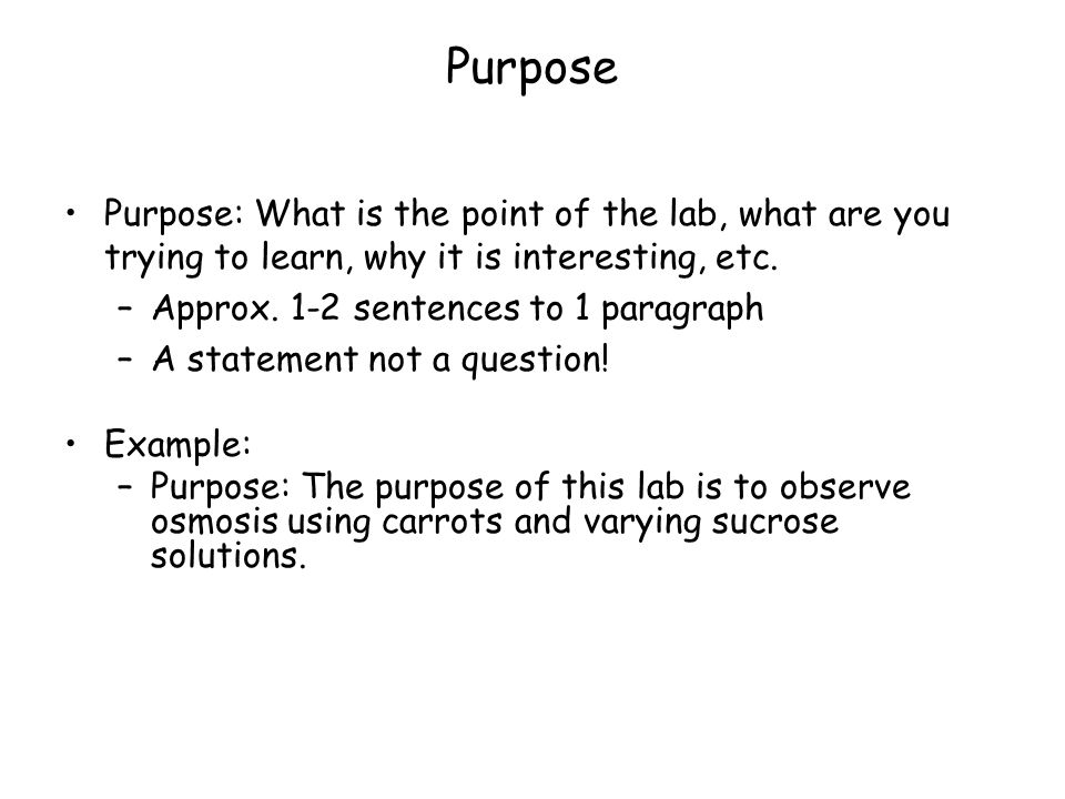 Purpose Purpose: What is the point of the lab, what are you trying to learn, why it is interesting, etc.
