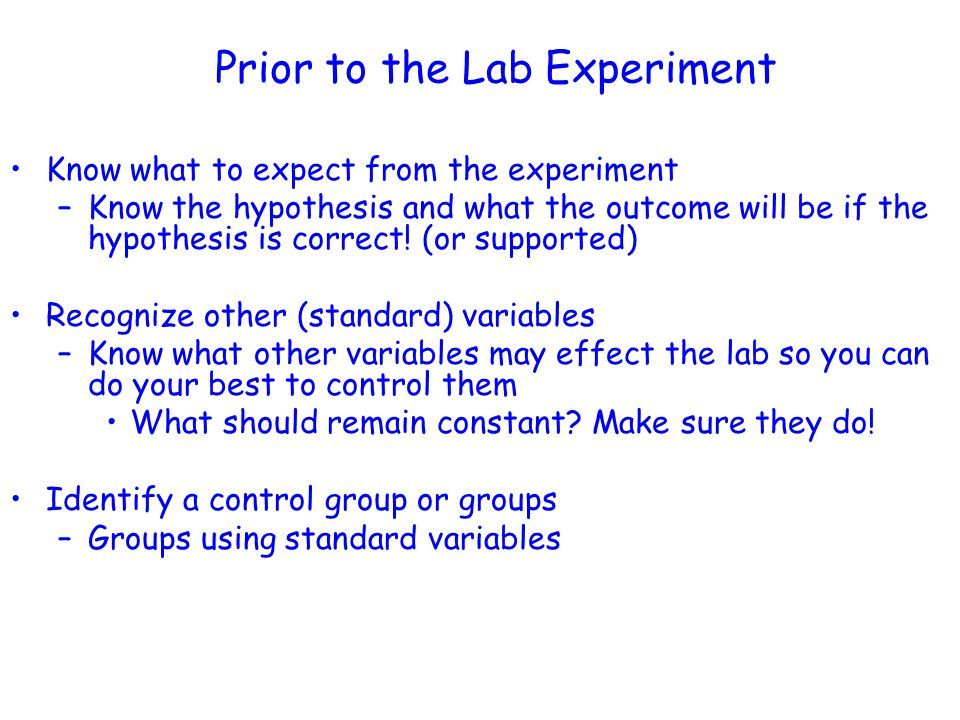 Prior to the Lab Experiment