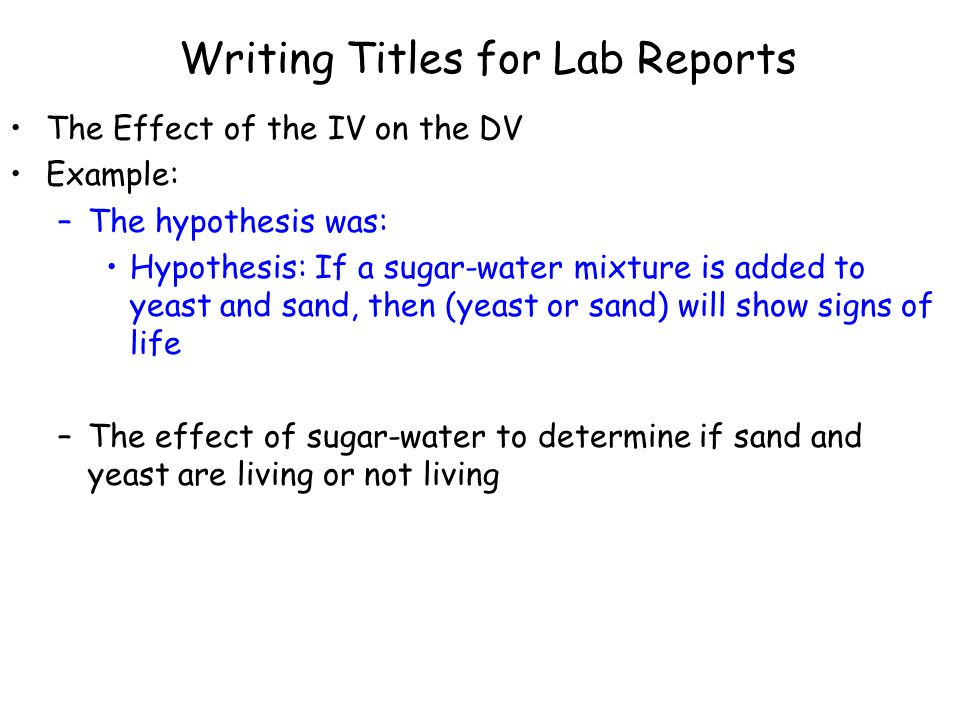 Writing Titles for Lab Reports