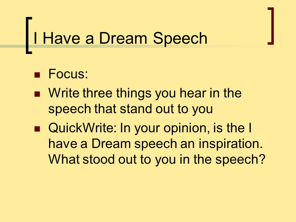 I Have a Dream Speech Focus: