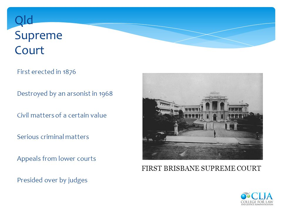 Qld Supreme Court First erected in 1876
