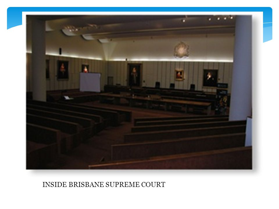 INSIDE BRISBANE SUPREME COURT