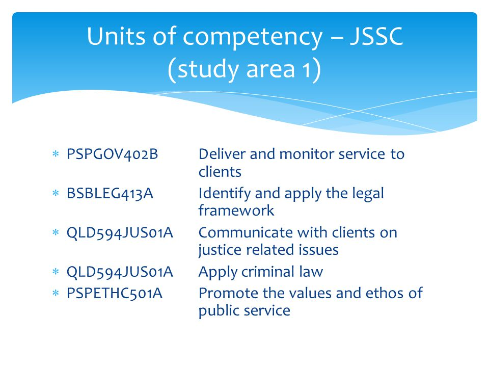 Units of competency – JSSC (study area 1)