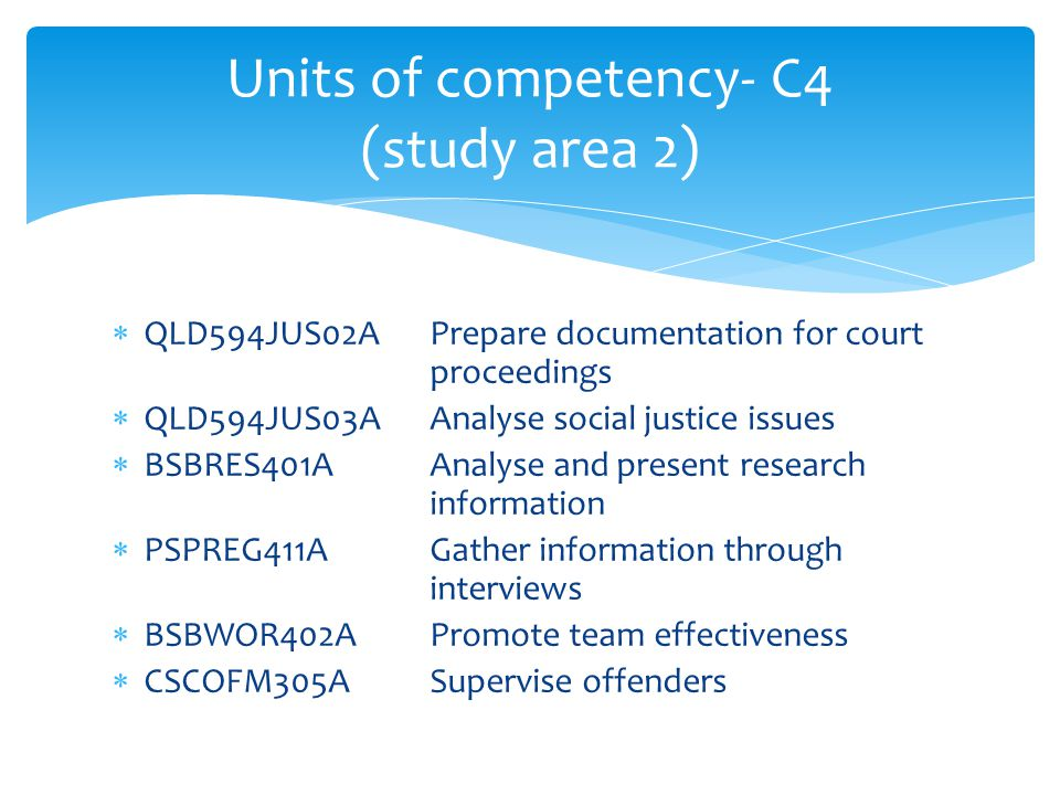 Units of competency- C4 (study area 2)