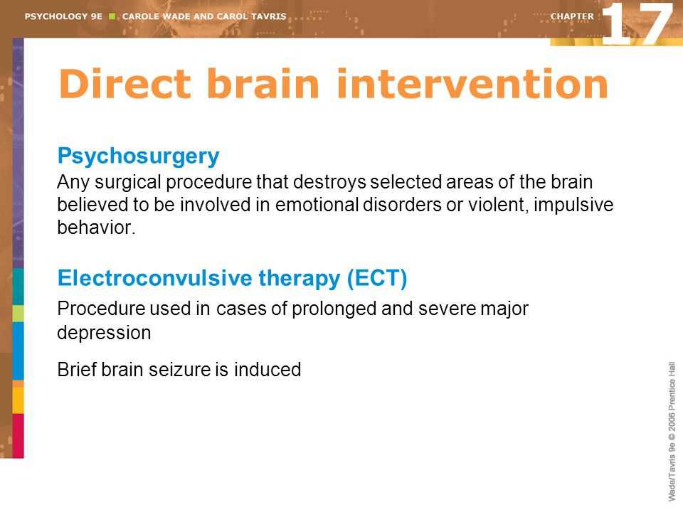 Direct brain intervention