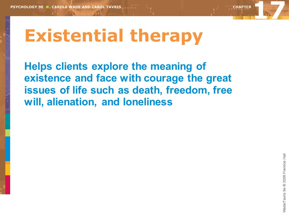 17 Existential therapy.