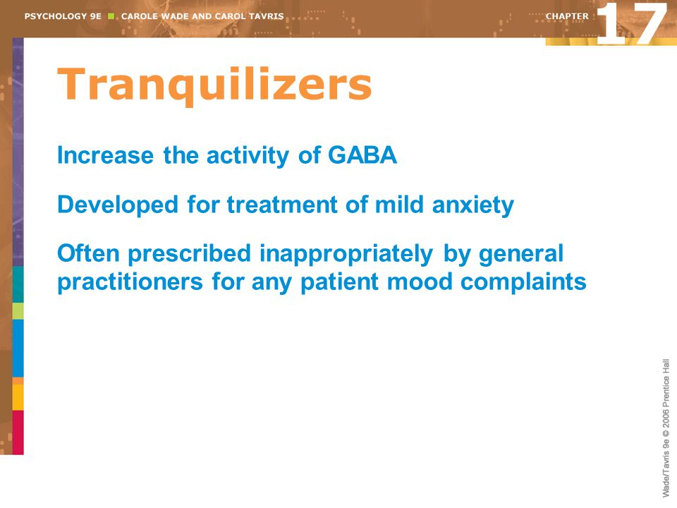 17 Tranquilizers Increase the activity of GABA