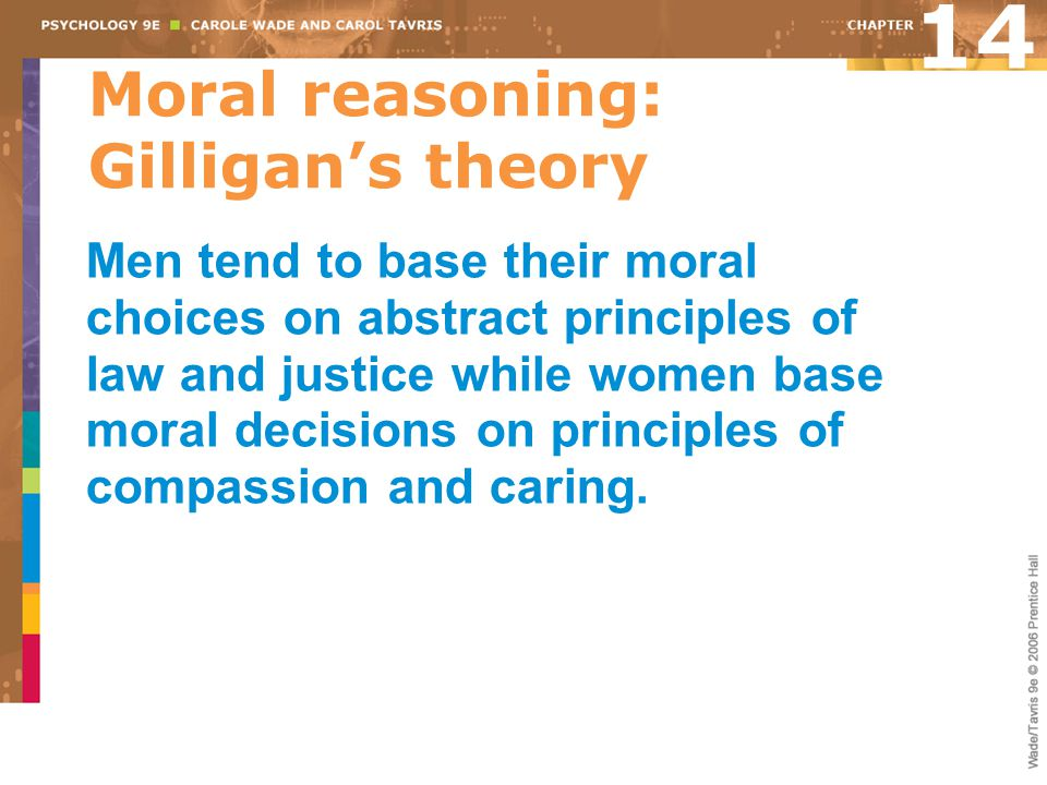 Moral reasoning: Gilligan's theory