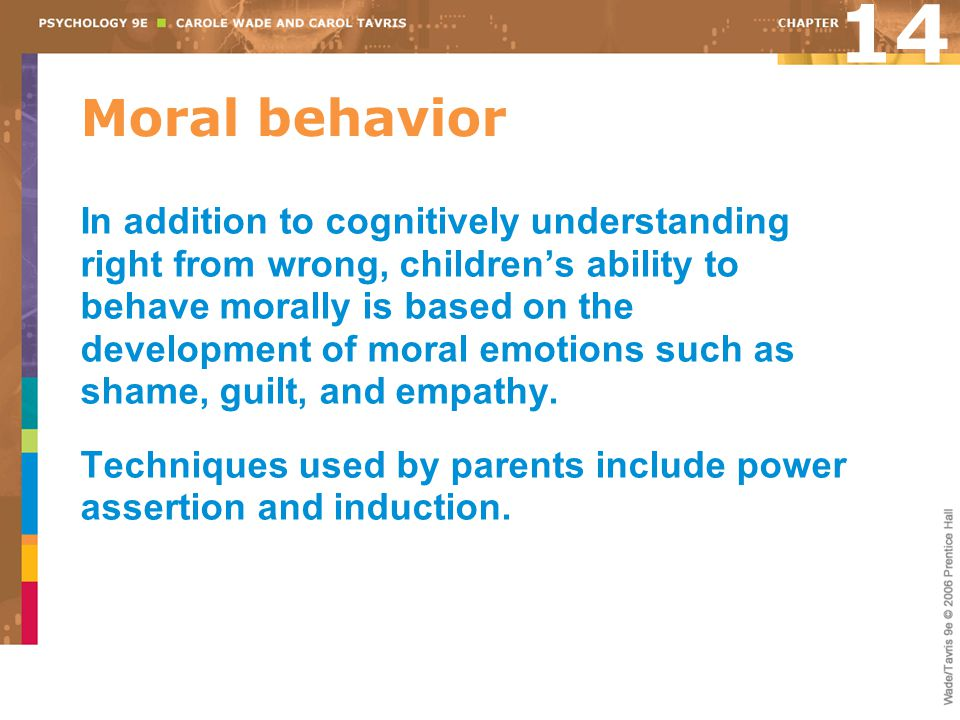 14 Moral behavior.